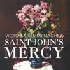 VICTOR KRUMMENACHER: Saint John's Mercy