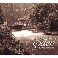 K Ryan Brown | Eden