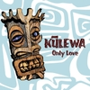 Kulewa: Only Love