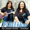 Kulike: My Island Home: Molokai