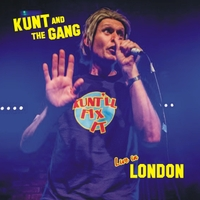 Kunt and the Gang | Kunt'll Fix It Live in London