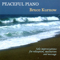Bruce Kurnow | Peaceful Piano