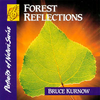 Bruce Kurnow | Forest Reflections