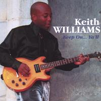 Keith Williams | Keep On Ya'll