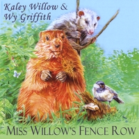 Kaley Willow Wy Griffith | Miss Willow's Fence Row