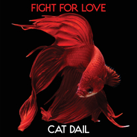 Cat Dail | Fight for Love