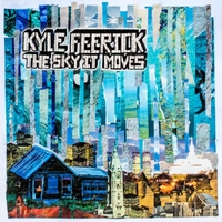 Kyle Feerick | The Sky, It Moves