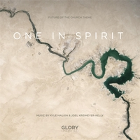 "Kyle Malkin & Joel Kreimeyer-Kelly | One in Spirit (From ""Future of the Church"")"