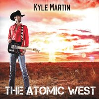 Kyle Martin | The Atomic West