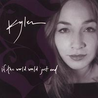 Kyler | If the World Would Just End