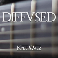 Kyle Walz | Diffused