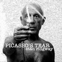 Stan Ridgway | Picasso's Tear