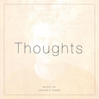 Jacob's Piano | Thoughts