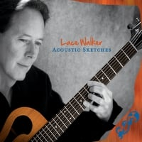 Lace Walker | Acoustic Sketches