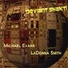LaDonna Smith & Michael Evans: Deviant Shakti