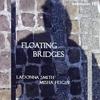 LaDonna Smith & Misha Feigin: Floating Bridges