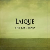 Laique | The Last Bend