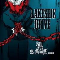 Lakeside Drive | It's All the Same
