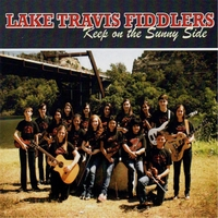 Lake Travis Fiddlers | Keep on the Sunny Side