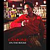 Lamone: On the Rocks