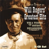 Lance Brown | Will Rogers' Greatest Hits: Wit & Wisdom of the Cowboy Philosopher- 2 CD Set