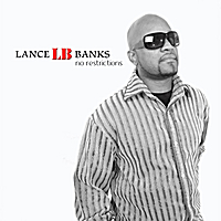 Lance LB Banks | No Restrictions