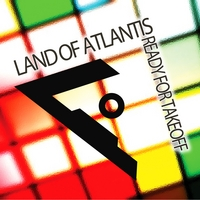 Land of Atlantis | Ready For Takeoff