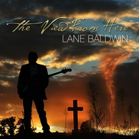 Lane Baldwin | The View From Here
