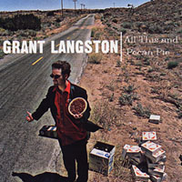 Grant Langston | All This And Pecan Pie