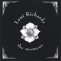 Lani Richards | The Moment