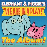 "Mo Willems & Deborah Wicks La Puma | Elephant and Piggie's ""We Are in a Play!"""