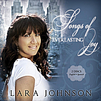 Lara Johnson | Songs of Everlasting Joy - English/Spanish