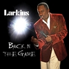 Larkins: Back In the Game