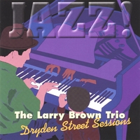 Larry Brown | Dryden Street Sessions