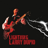 Larry Dupio | Lightning Larry Dupio