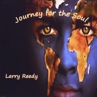 Larry Reedy | Journey for the Soul
