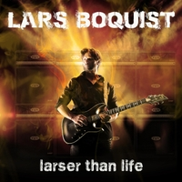 Lars Boquist | Larser Than Life