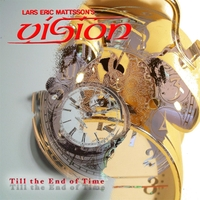 Lars Eric Mattsson's Vision | Till the End of Time