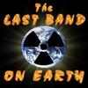 THE LAST BAND ON EARTH: The Last Band On Earth