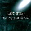 Last Rites: Dark Night of the Soul
