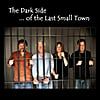 Last Small Town: The Dark Side