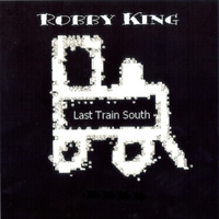 Last Train South | Robby King