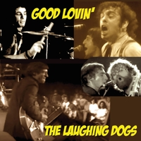 The Laughing Dogs | Good Lovin'