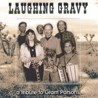 Laughing Gravy | a Tribute To Gram Parsons
