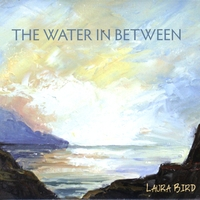 Laura Bird | The Water In Between
