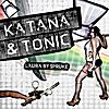 Laura By Spruke: Katana & Tonic
