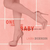 Laura Dickinson | One for My Baby (To Frank Sinatra With Love)