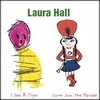 Laura Hall: I See A Tiger/Come Join the Parade