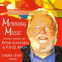 Laura Leon | Morning Music: Piano Works By Peter Schickele & P.D.Q. Bach