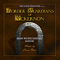 Laura Olson | Border Guardians of Ackernon:  Original Web Series Soundtrack Season One (Wolf's Head Productions)